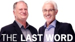 The Last Word with Mike McCardell and Dave Gerry.