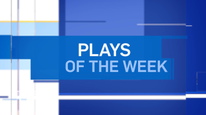 Plays Of The Week