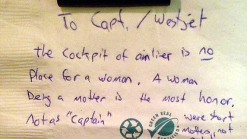 "A note left on a napkin for the female captain of a WestJet flight from Calgary to Victoria says things like ""The cockpit of airliner is no place for a woman"" and ""A woman being a mother is the most honor."" March 4, 2014. (Facebook)"