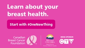 One New Thing - Canadian Breast Cancer Foundation