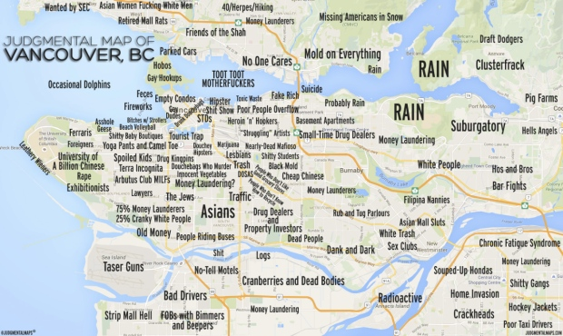 Yoga cults, cougars, gangland': Judgmental Map of Vancouver ... on map of payphones, map of babies, map of you and me, map of writing, map of religious persecution, map of leadership, map of abuse, map of discrimination, map of hatred, map of speech, map of national area codes, map of the corporate world, map of empathy, map of racism in america, map of values, map of morality, map of homosexuality, map of police brutality, map of slang, map of ideology,